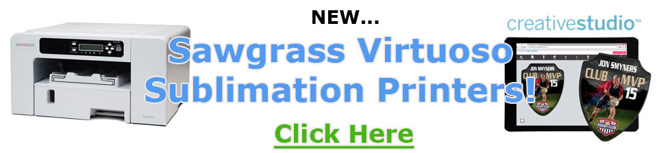 New Sawgrass Virtuoso Sublimation Printers
